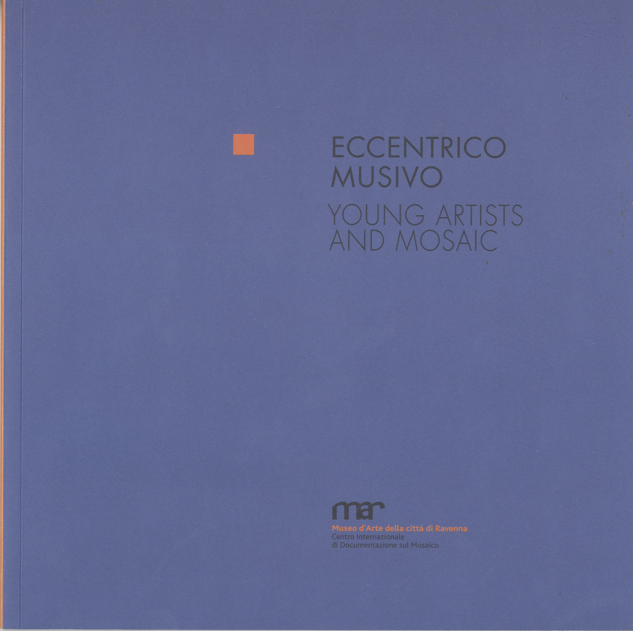 Eccentrico Musivo. Young artists and mosaics