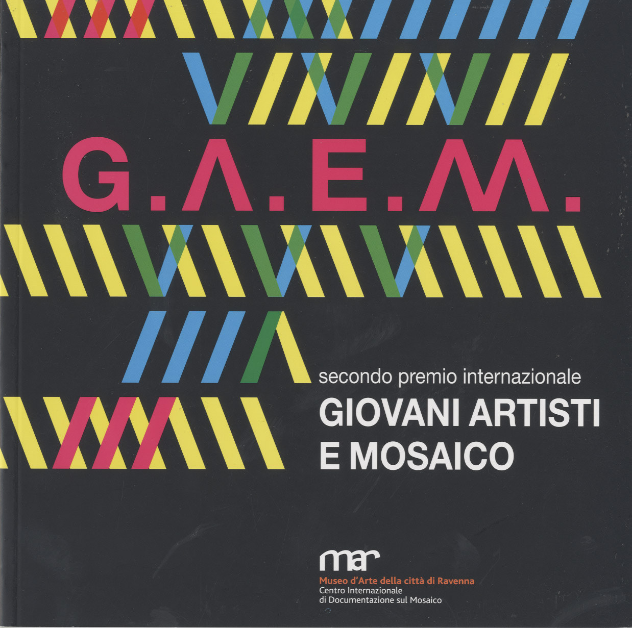 G.A.E.M. Premio internazionale Giovani Artisti e Mosaico Second international prize Young Artists and Mosaic