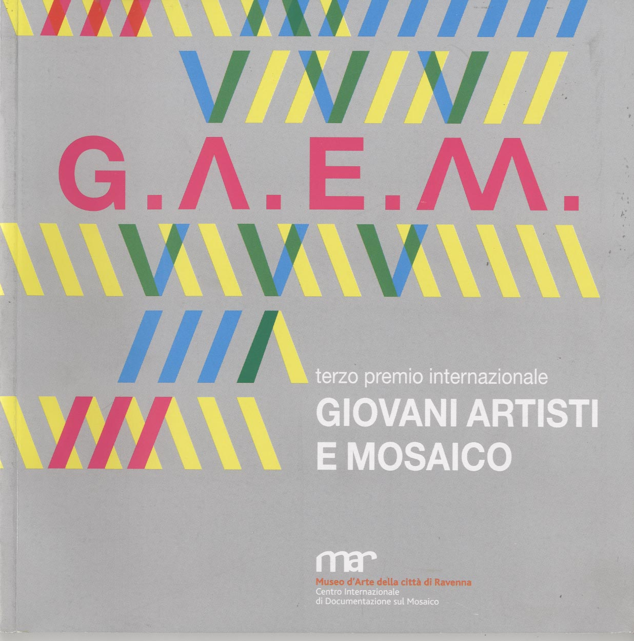 G.A.E.M. Premio internazionale Giovani Artisti e Mosaico.  3° international prize Young Artists and Mosaic